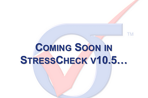 Coming Soon in StressCheck Professional v10.5